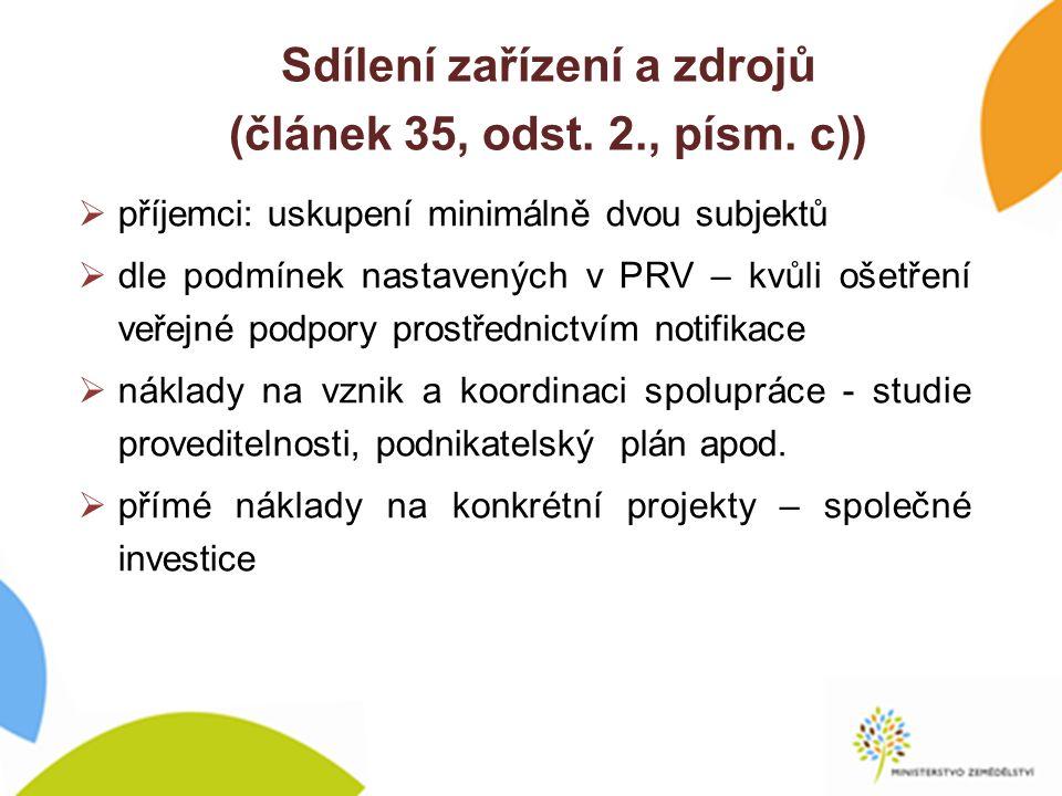 Sdílení zařízení a zdrojů (článek 35, odst. 2., písm.