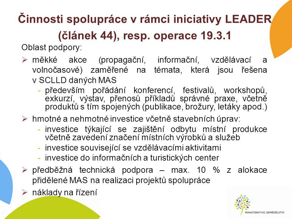 Činnosti spolupráce v rámci iniciativy LEADER (článek 44), resp.