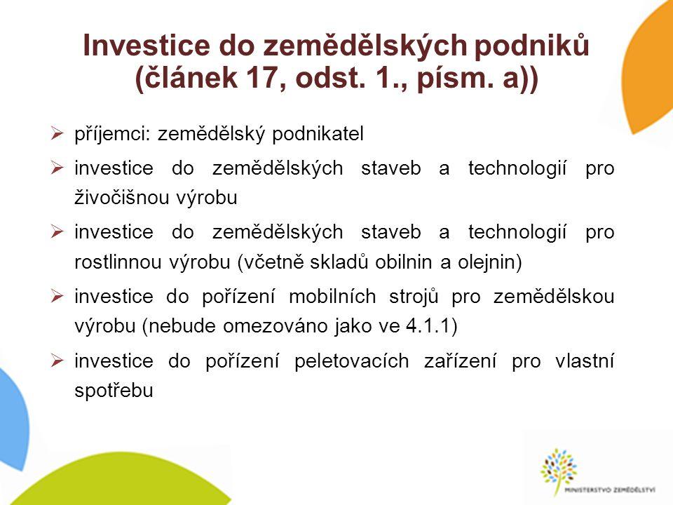 Investice do zemědělských podniků (článek 17, odst.