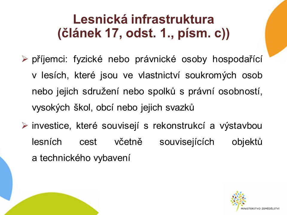 Lesnická infrastruktura (článek 17, odst. 1., písm.