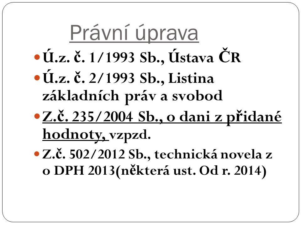 Právní úprava Ú.z. č. 1/1993 Sb., Ústava Č R Ú.z.