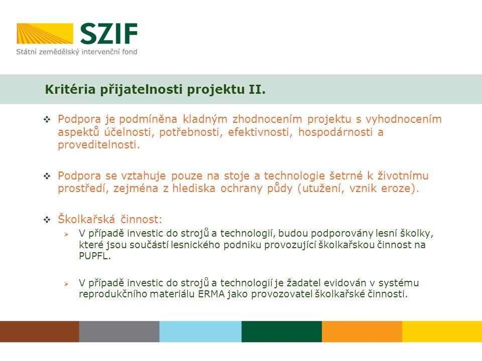 Kritéria přijatelnosti projektu II.