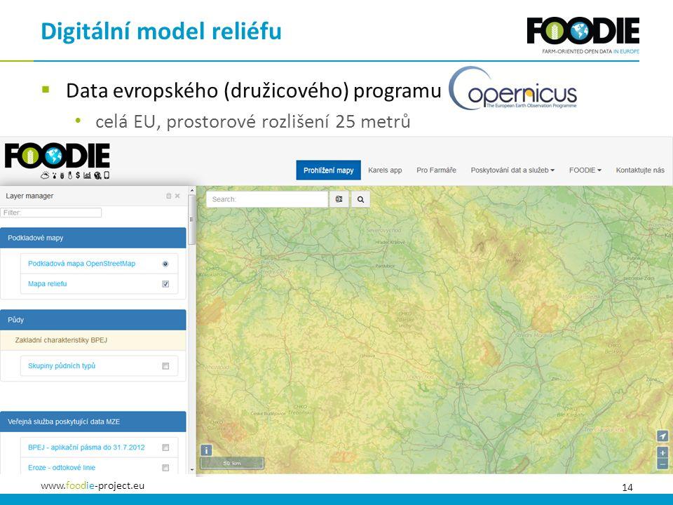 14 www.foodie-project.eu  Data evropského (družicového) programu celá EU, prostorové rozlišení 25 metrů Digitální model reliéfu