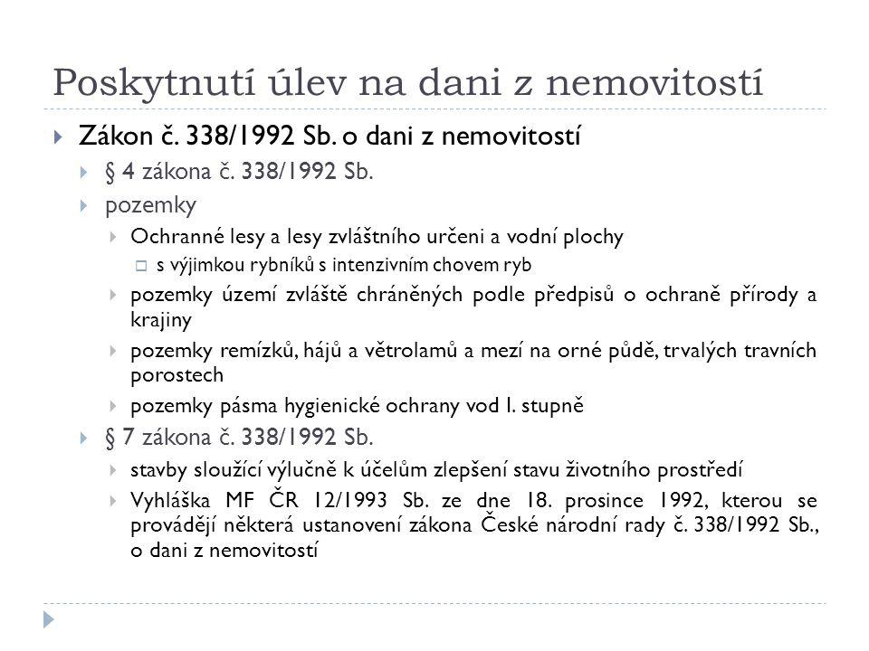 Poskytnutí úlev na dani z nemovitostí  Zákon č. 338/1992 Sb.