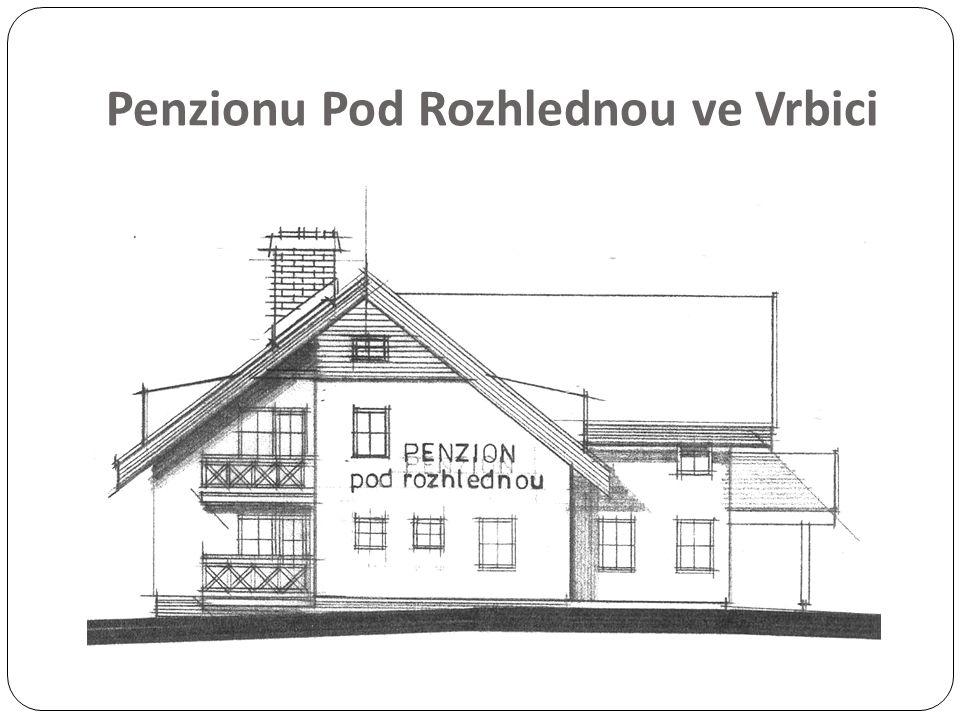 Penzionu Pod Rozhlednou ve Vrbici