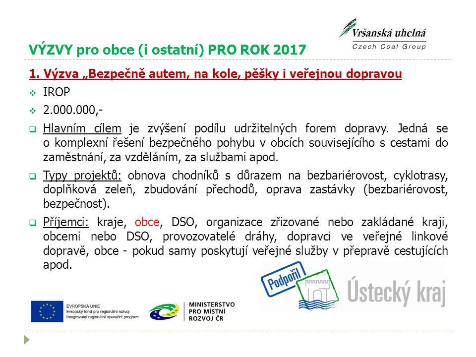 VÝZVY pro obce (i ostatní) PRO ROK 2017 1.