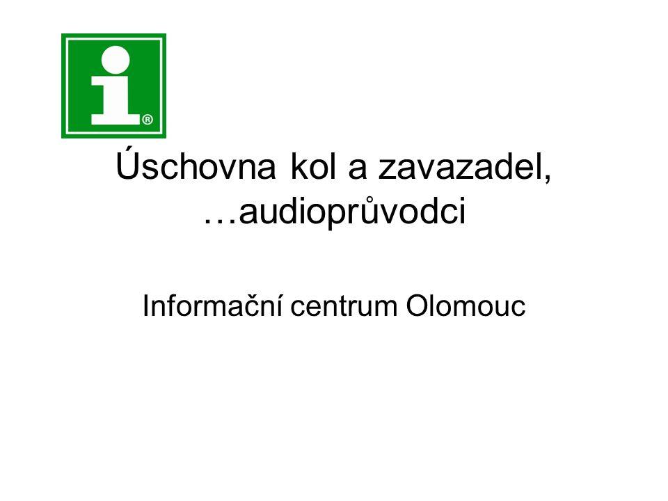 Úschovna kol a zavazadel, …audioprůvodci Informační centrum Olomouc