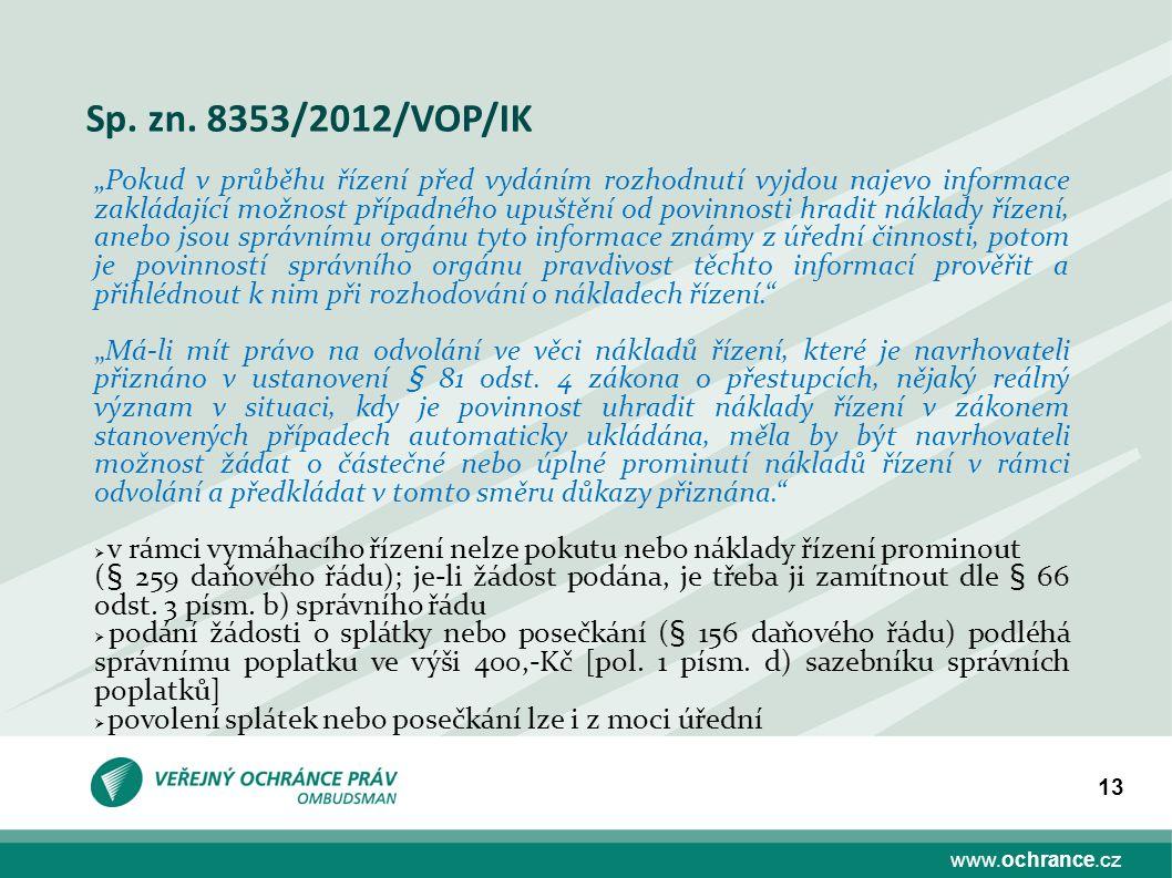 www.ochrance.cz 13 Sp. zn.