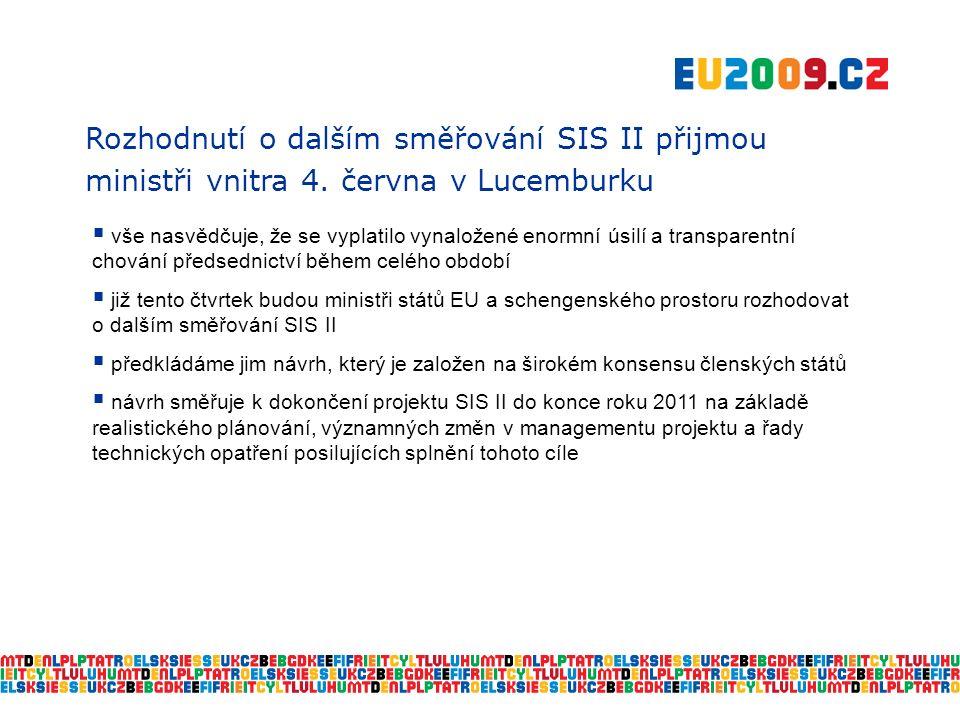 Rozhodnutí o dalším směřování SIS II přijmou ministři vnitra 4.