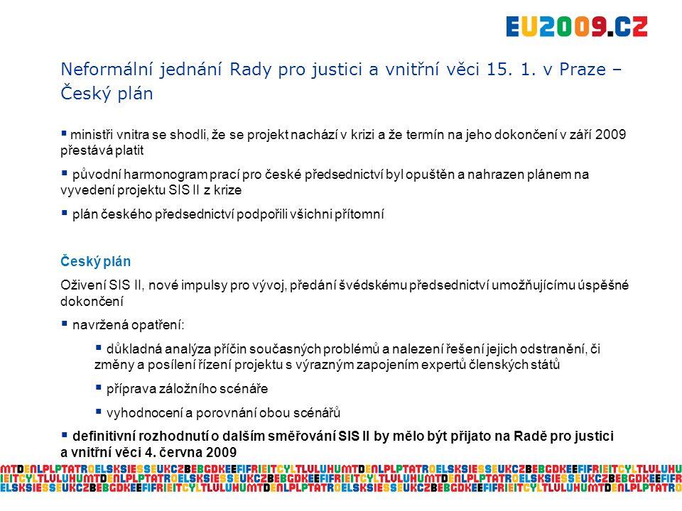 Neformální jednání Rady pro justici a vnitřní věci 15.