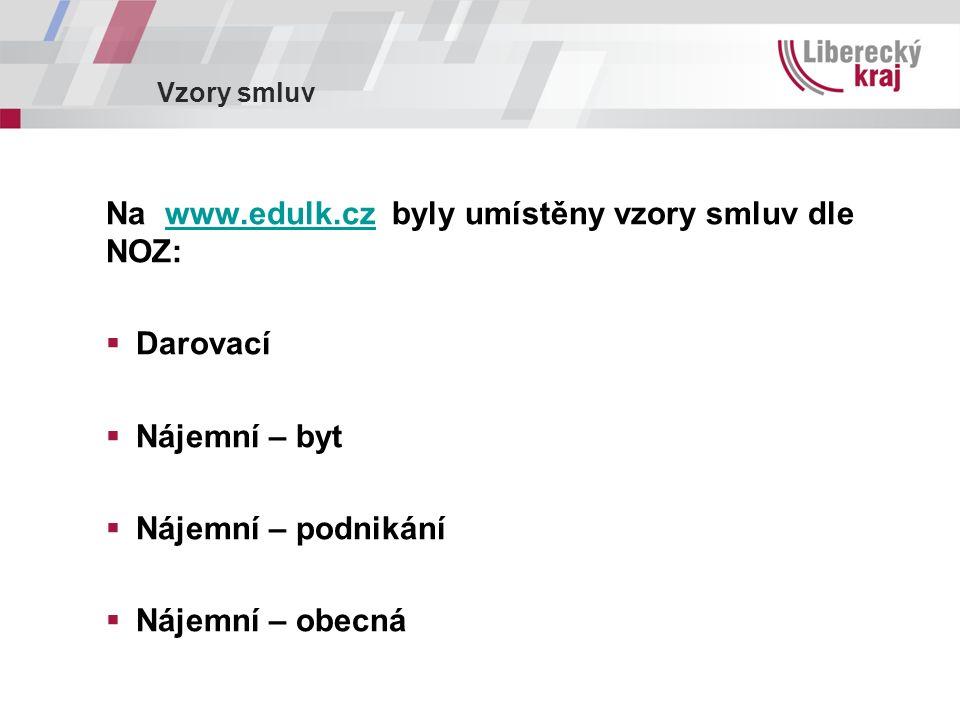 Vzory smluv Na www.edulk.cz byly umístěny vzory smluv dle NOZ:www.edulk.cz  Darovací  Nájemní – byt  Nájemní – podnikání  Nájemní – obecná