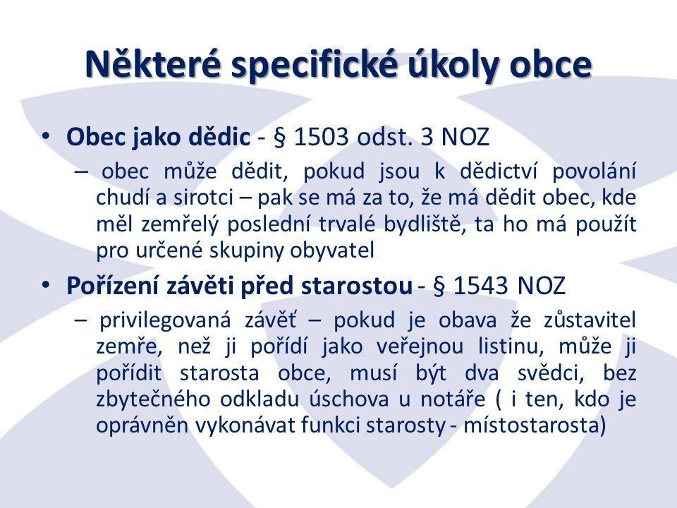 Některé specifické úkoly obce Obec jako dědic - § 1503 odst.