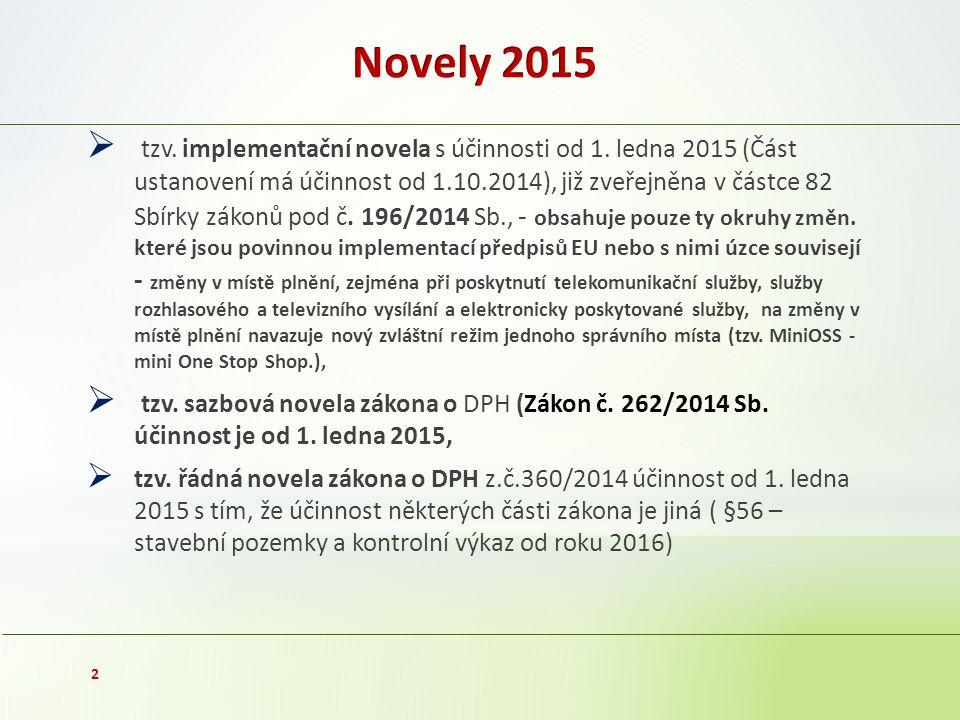 tzv. implementační novela s účinnosti od 1.