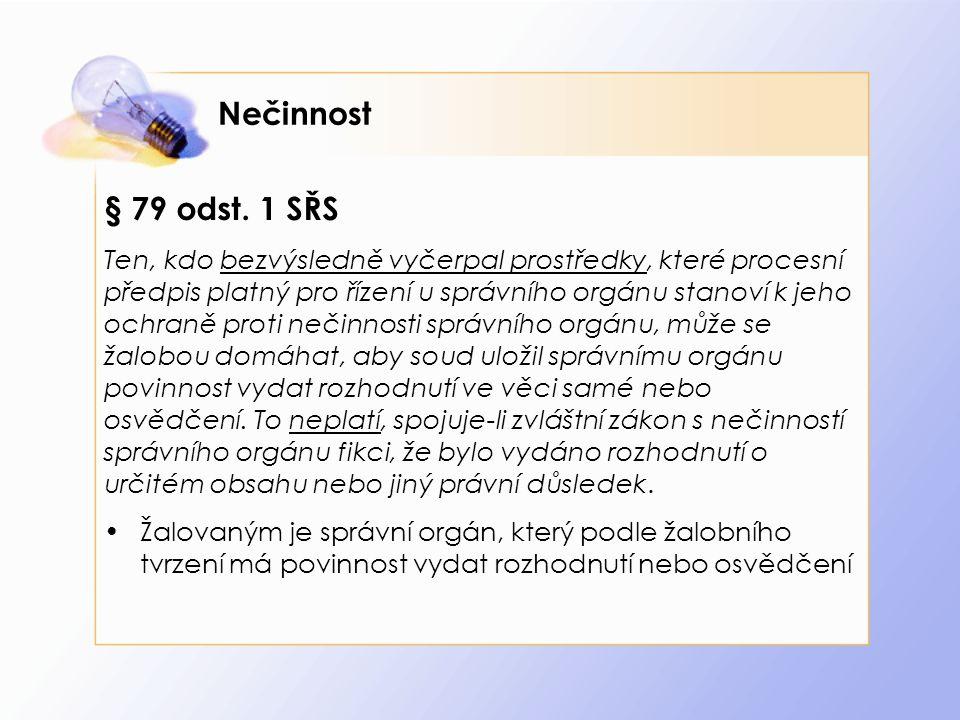 Nečinnost § 79 odst.