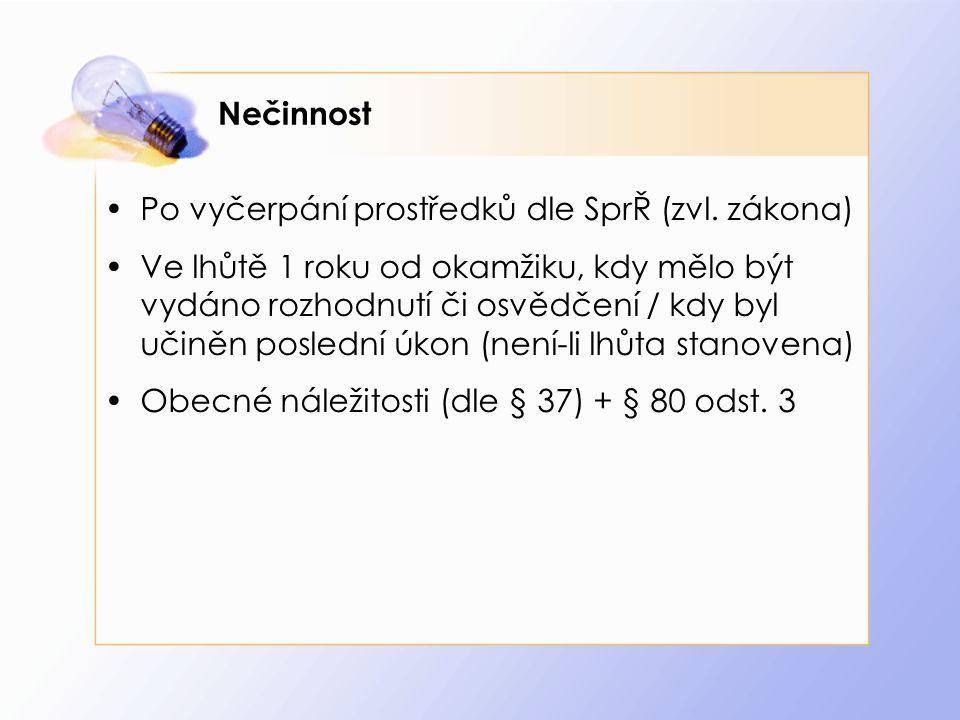 Nečinnost Po vyčerpání prostředků dle SprŘ (zvl.