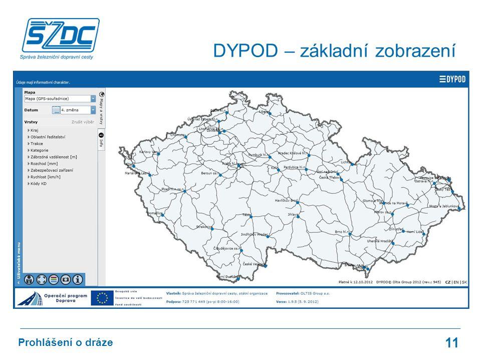 11 Prohlášení o dráze DYPOD – základní zobrazení