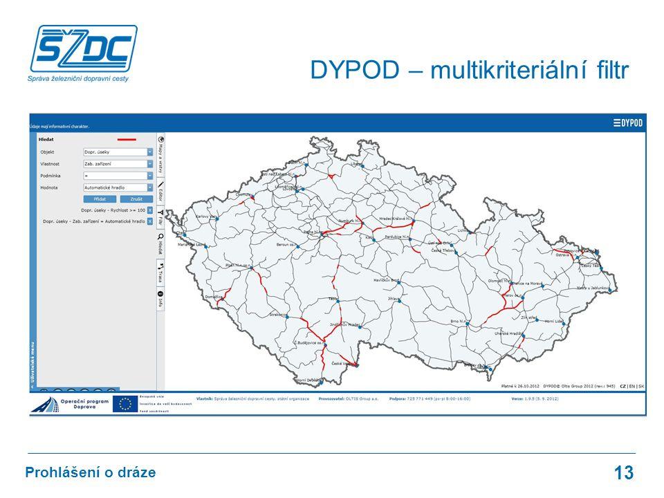 13 Prohlášení o dráze DYPOD – multikriteriální filtr