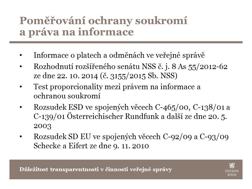 Poměřování ochrany soukromí a práva na informace Informace o platech a odměnách ve veřejné správě Rozhodnutí rozšířeného senátu NSS č.