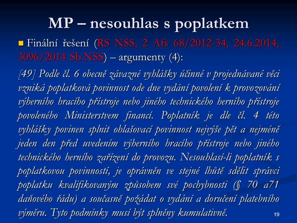 MP – nesouhlas s poplatkem Finální řešení (RS NSS, 2 Afs 68/2012-34, 24.6.2014, 3096/2014 Sb.NSS) – argumenty (4): Finální řešení (RS NSS, 2 Afs 68/2012-34, 24.6.2014, 3096/2014 Sb.NSS) – argumenty (4): [49] Podle čl.