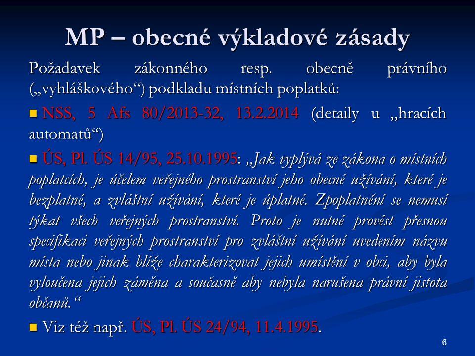 MP – nesouhlas s poplatkem Finální řešení (RS NSS, 2 Afs 68/2012-34, 24.6.2014, 3096/2014 Sb.NSS) – argumenty (2): Finální řešení (RS NSS, 2 Afs 68/2012-34, 24.6.2014, 3096/2014 Sb.NSS) – argumenty (2): [45] V případě sporné poplatkové povinnosti je proto správce poplatku povinen postupovat obdobným způsobem, jako by pochybnosti o poplatkové povinnosti byly na jeho straně, tj.