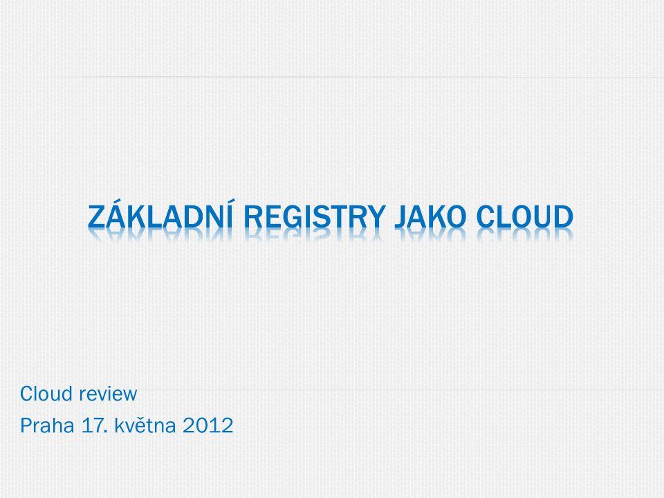 Cloud review Praha 17. května 2012