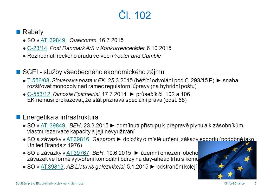 Clifford Chance Adresování stížnosti ●T-201/11, Si.mobil v EK, 17.12.2014 ► ne bis in idem podle čl 13 odst.