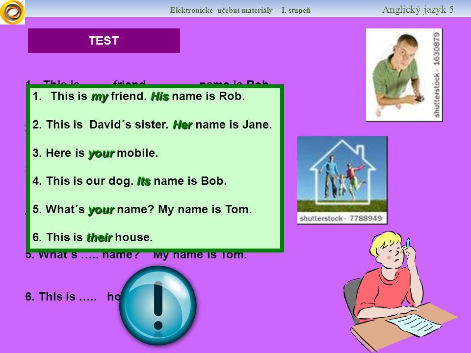Elektronické učební materiály – I.stupeň Anglický jazyk 5 Použité zdroje [1] [cit.