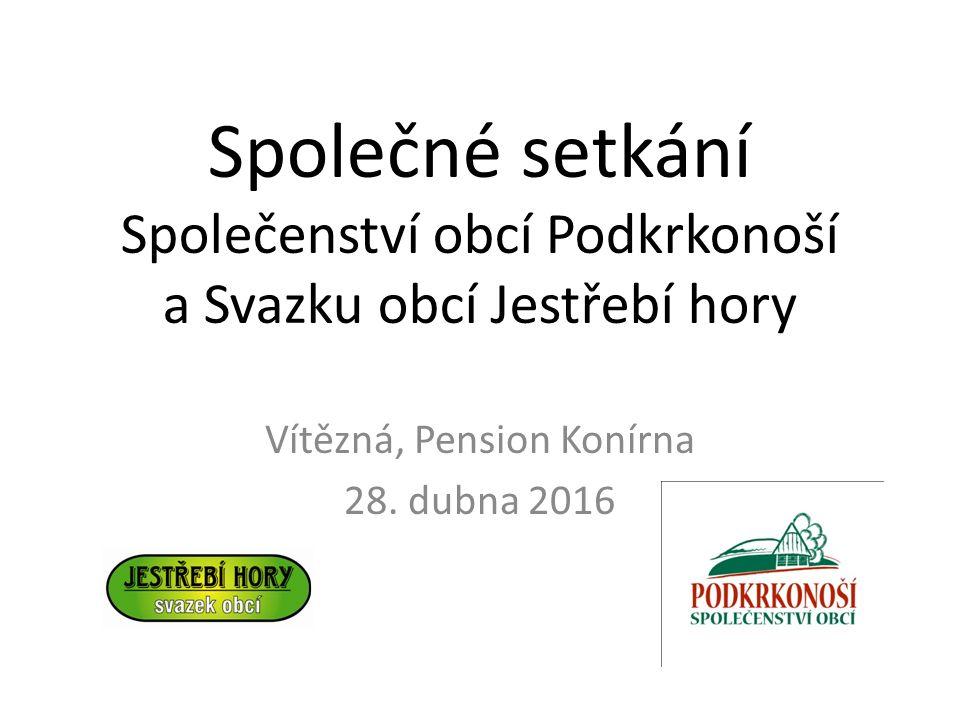 Společné setkání Společenství obcí Podkrkonoší a Svazku obcí Jestřebí hory Vítězná, Pension Konírna 28.