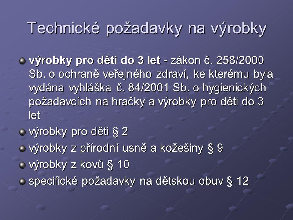 Technické požadavky na výrobky výrobky pro děti do 3 let - zákon č.