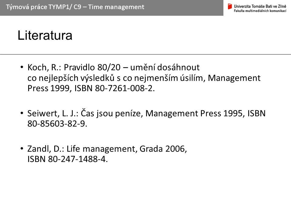 Literatura Koch, R.: Pravidlo 80/20 – umění dosáhnout co nejlepších výsledků s co nejmenším úsilím, Management Press 1999, ISBN 80-7261-008-2. Seiwert