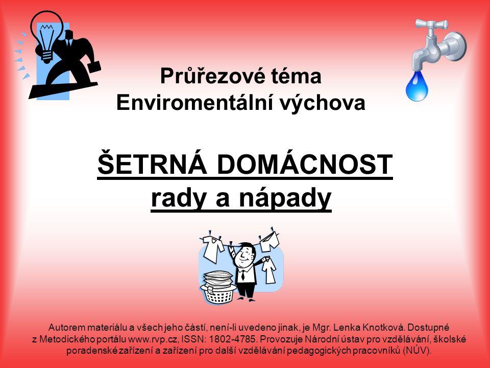 26.CHRAŇTE PŘÍRODU. Nevyhazujte odpadky do přírody.