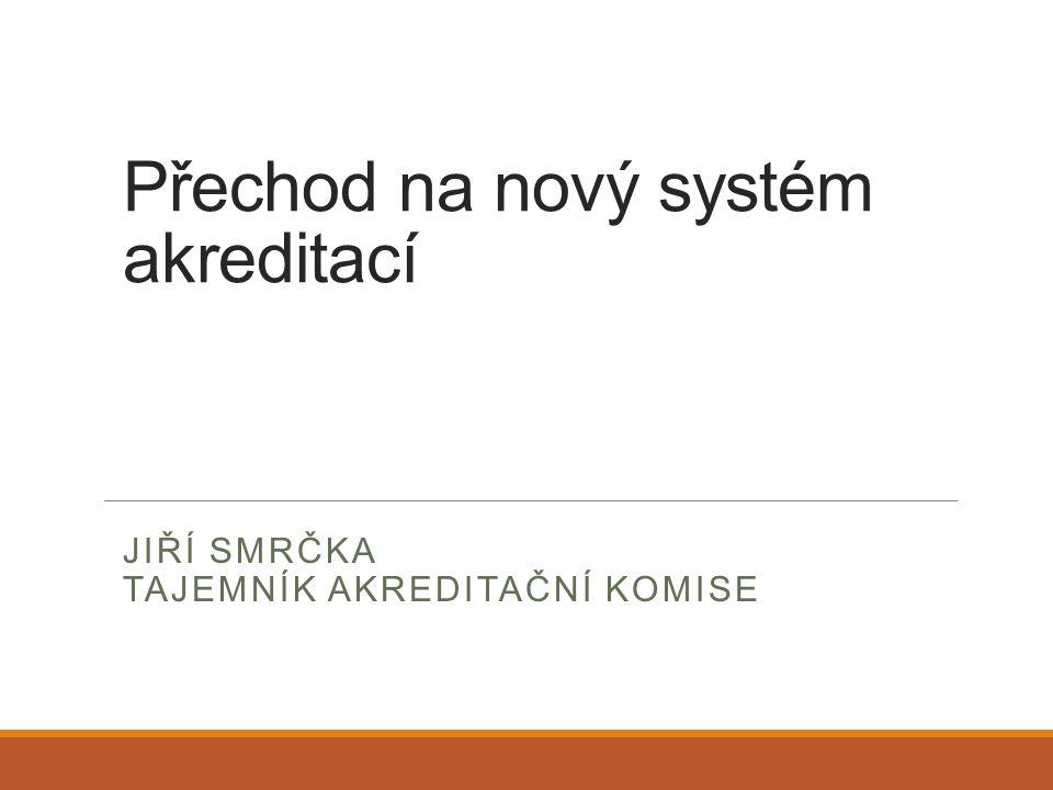 """Období """"přechodu na nový systém NAÚ – jmenování předsedy, místopředsedů a členů Rady je možné už nyní – první jednání až po nabytí účinnosti zákona rozhodování NAÚ na úseku akreditací musí předcházet: Usnesení se na statutu a jeho schválení vládou (včetně náležitostí žádosti o akreditaci) Stanovení doporučených postupů a metod hodností Vytvoření seznamu hodnotitelů, ustanovení hodnotících komisí a jmenování jejích členů"""