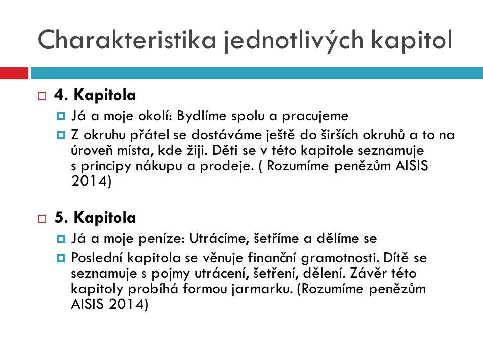 Charakteristika jednotlivých kapitol  4.