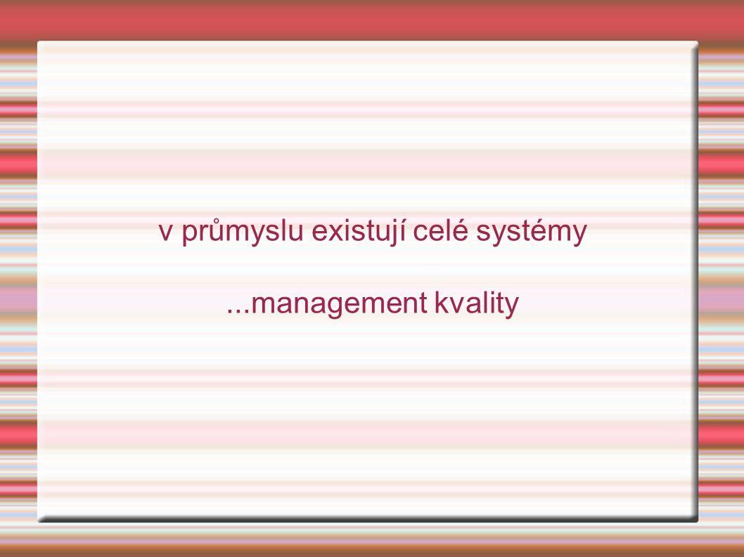 ANALÝZA dosavadních činností, které mají přímý vztah k řízení kvality a k procesu autoevaluace (např.