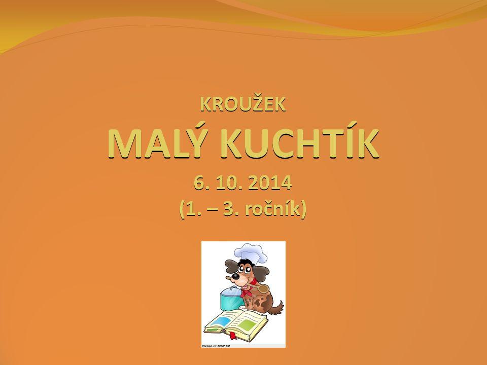 KROUŽEK MALÝ KUCHTÍK 6. 10. 2014 (1. – 3. ročník)
