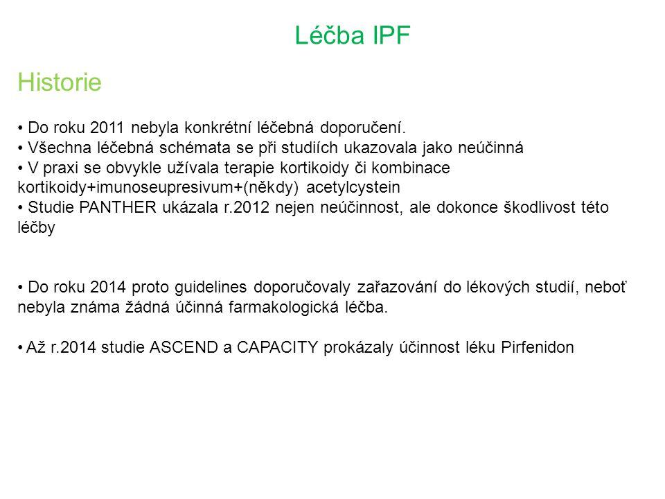 Léčba IPF Historie Do roku 2011 nebyla konkrétní léčebná doporučení.