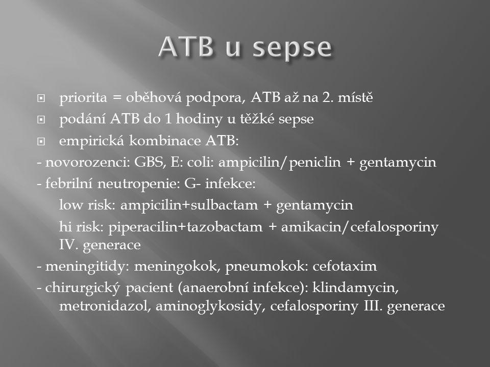  priorita = oběhová podpora, ATB až na 2.