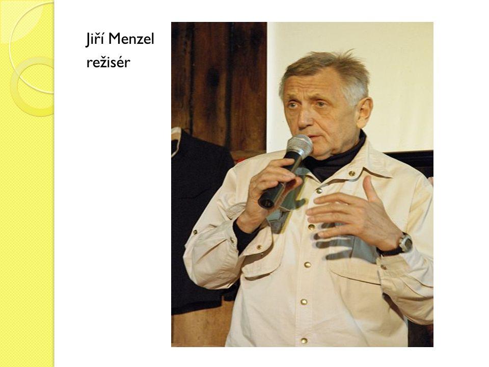 Jiří Menzel režisér