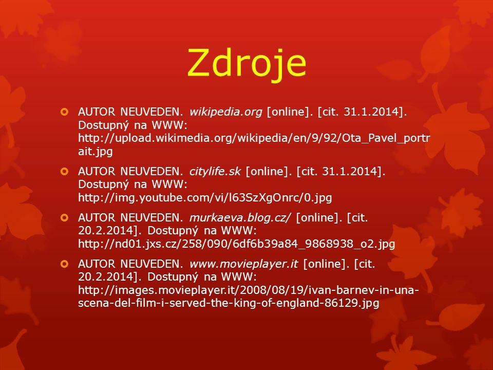 Zdroje  AUTOR NEUVEDEN. wikipedia.org [online]. [cit.