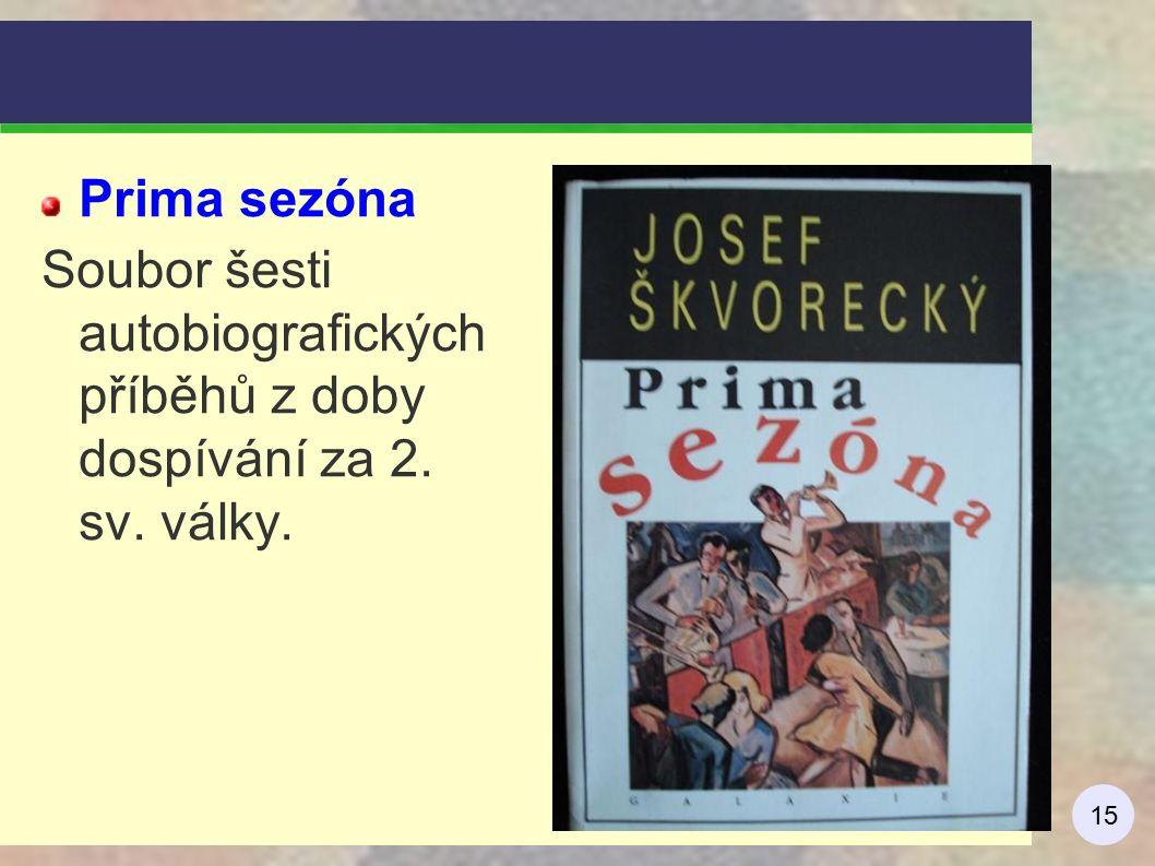 15 Prima sezóna Soubor šesti autobiografických příběhů z doby dospívání za 2. sv. války.