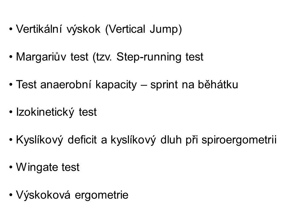 Vertikální výskok (Vertical Jump) Margariův test (tzv.