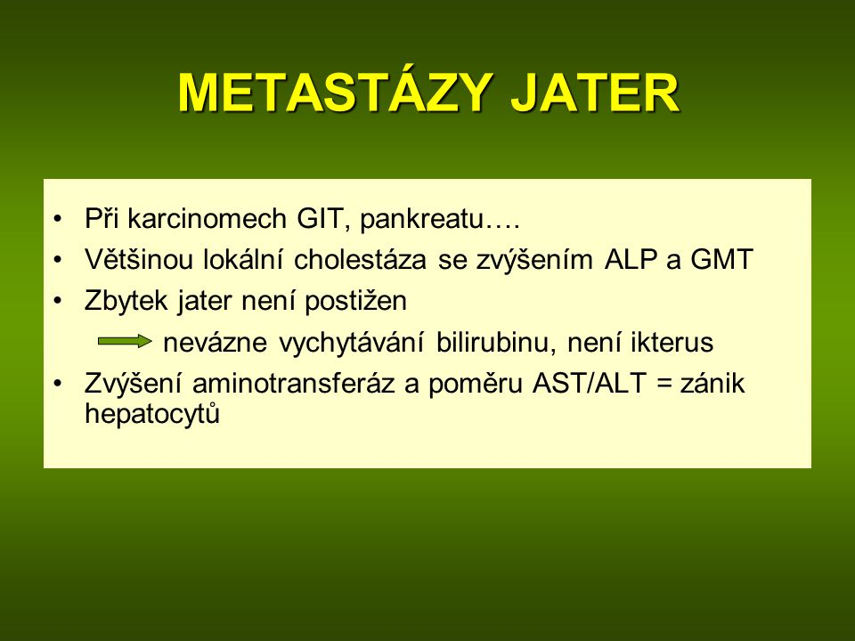 METASTÁZY JATER Při karcinomech GIT, pankreatu….