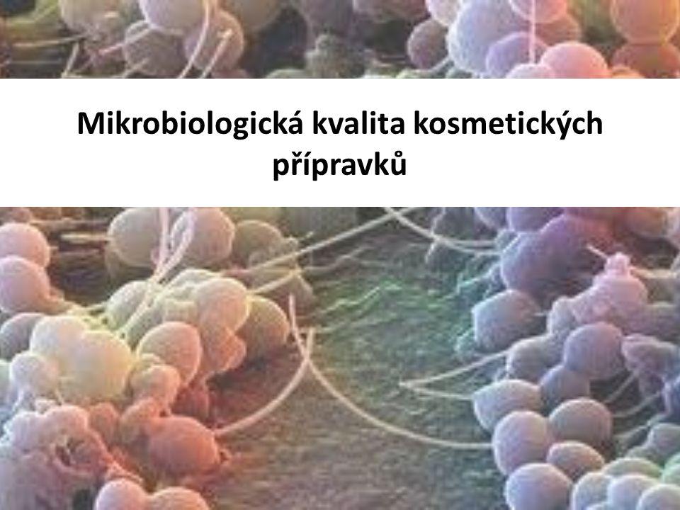 a Mikrobiologická kvalita kosmetických přípravků