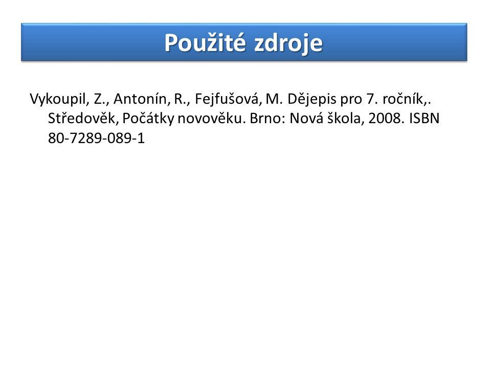 Vykoupil, Z., Antonín, R., Fejfušová, M. Dějepis pro 7.