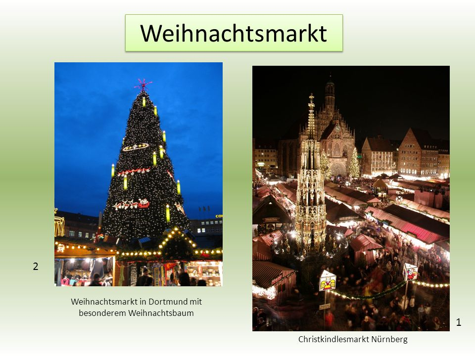 Weihnachtsmarkt 1 Christkindlesmarkt Nürnberg Weihnachtsmarkt in Dortmund mit besonderem Weihnachtsbaum 2