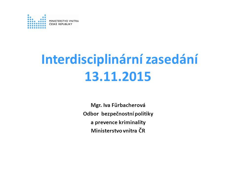 Interdisciplinární zasedání 13.11.2015 Mgr.