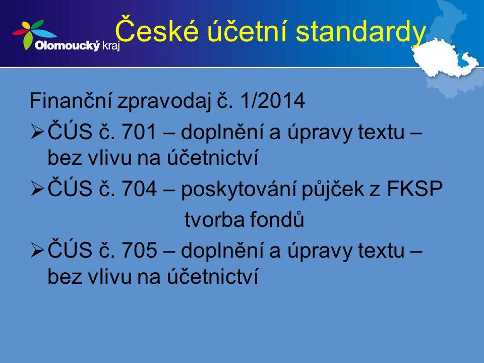 České účetní standardy Finanční zpravodaj č. 1/2014  ČÚS č.