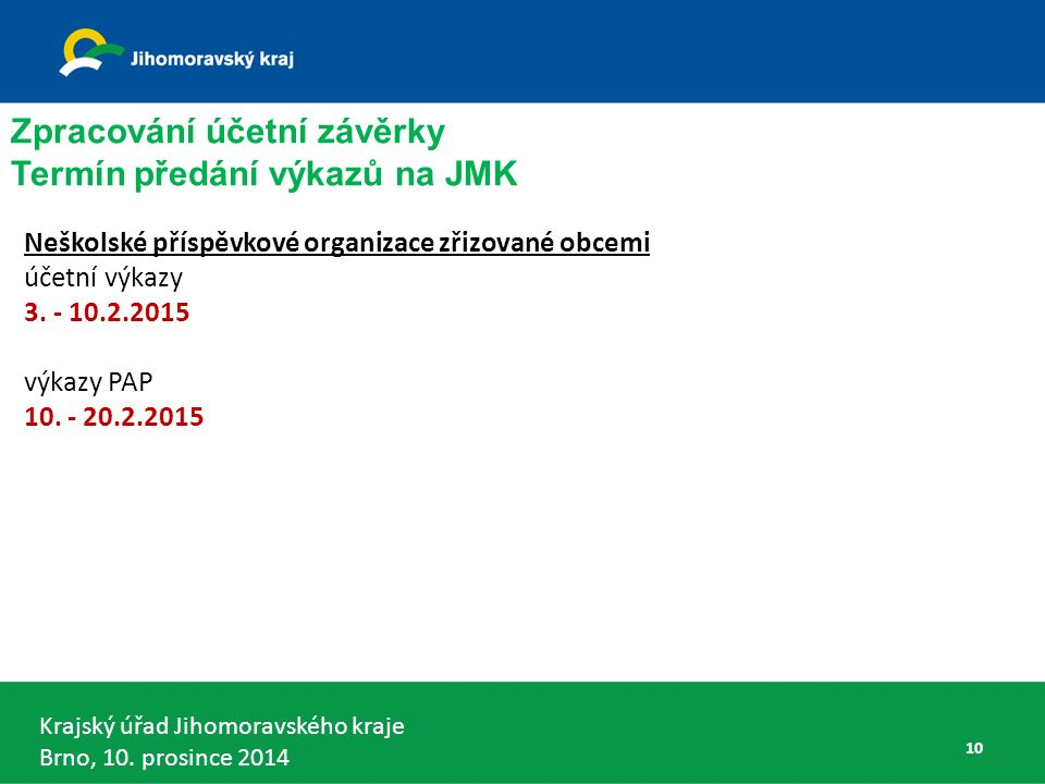 Krajský úřad Jihomoravského kraje Brno, 10.