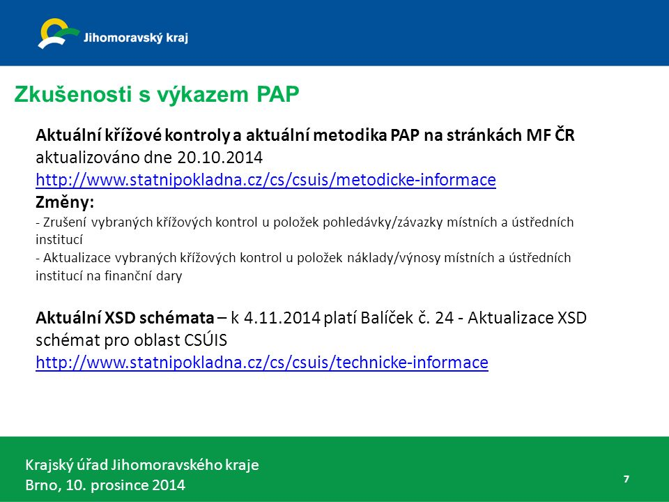 Krajský úřad Jihomoravského kraje Brno, 10.prosince 2014 DKCS obec a DSO - § 5 odst.