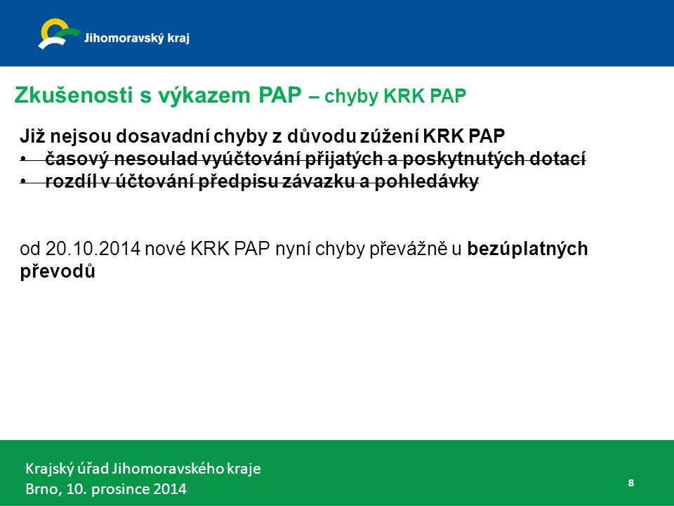 Krajský úřad Jihomoravského kraje Brno, 10.prosince 2014 99 Zprávy MF ČR č.